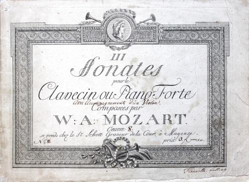 III sonates pour le clavecin ou piano forte: œuvre 8 / Wolfgang Amadeus Mozart. Mainz: Schott, 1789. Rw.13.88