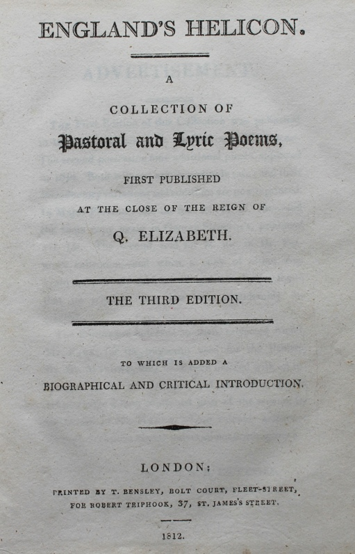 Title page of England's Helicon: A Collection of Pastoral and Lyric Poems, First Published at the Close of the Reign of Q. Elizabeth, edited by S. E. Brydges and Joseph Haslewood (London: Thomas Bensley, 1812; Keynes.E.3.8)