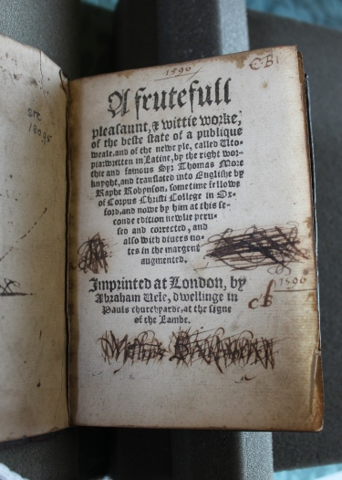 Thomas More, A frutefull pleasaunt, & wittie worke, of the beste state of a publique weale, and of the newe yle, called Utopia London: [Richard Tottel for] Abraham Vele, [1556] (Keynes.Ec.7.3.18)