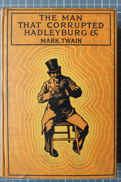 "Cover of ""The man that corrupted Hadleyburg"""